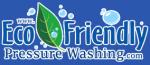 Eco Friendly Pressure Washing