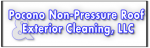 Pocono Non-Pressure Roof & Exterior Cleaning